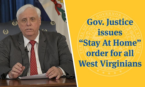 "Governor Issues ""Stay at Home Order"" for all West Virginians"
